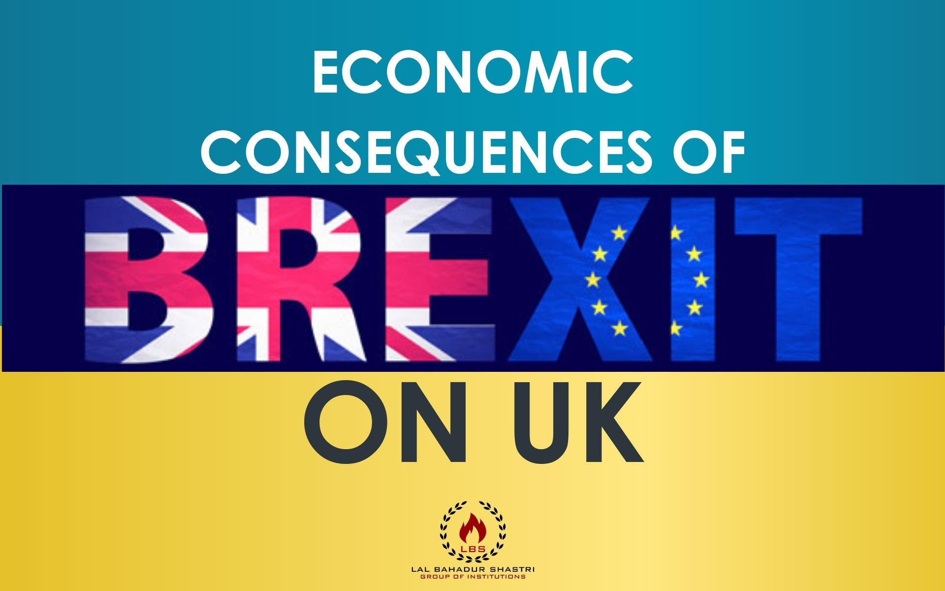 Economic Consequences of Brexit on UK